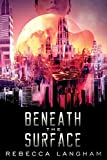 Beneath the Surface (Outsider Project)