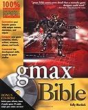 Gmax Bible, Kelly L. Murdock, 0764537571