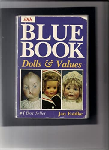 Book Blue Book Dolls & Values (9th edition``