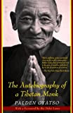 img - for The Autobiography of a Tibetan Monk by Palden Gyatso (1998-08-04) book / textbook / text book