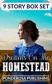 Dreams on the Homestead by [Publishing, Ponderosa]