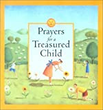 Prayers for a Treasured Child, Good Books Staff, 1561483486