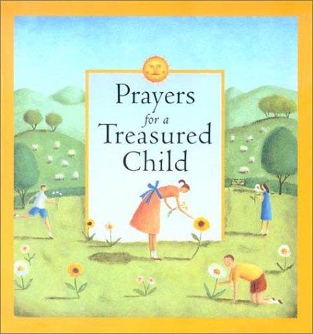 Prayers for a Treasured Child