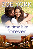 No Time Like Forever: Sexy Small Town Romance (Wardham Book 6)