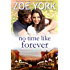 No Time Like Forever: A Small Town Romance (Wardham Book 7)