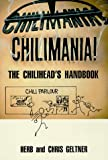 Chilimania!, Herb Geltner and Chris Geltner, 0963116207