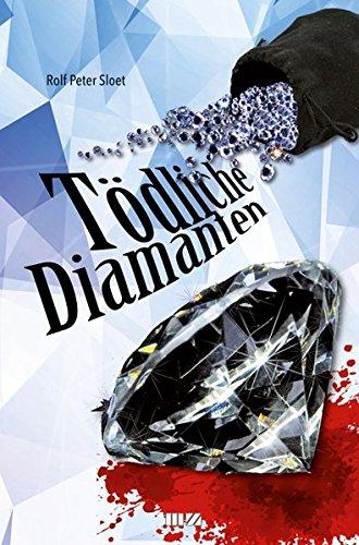 Tödliche Diamanten: Thriller