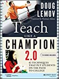 Teach Like a Champion 2.0: 62 Techniques that Put...