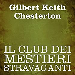 Il club dei mestieri stravaganti [The Club of Queer Trades]