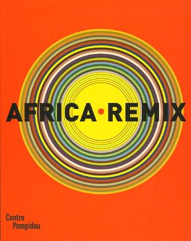 Amazon.fr - Africa Remix: L'art contemporain d'un continent - Njami, Simon,  Martin, Jean-Hubert, Meddeb, Abdelwahab, Picton, John, Collectif - Livres