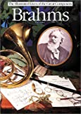 Brahms (Illustrated Lives of the Great Composers)