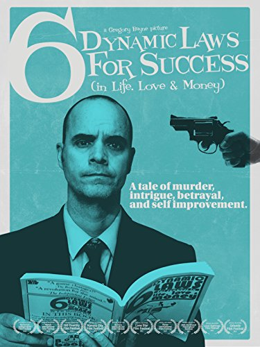 (6 Dynamic Laws for Success (in Life, Love & Money))