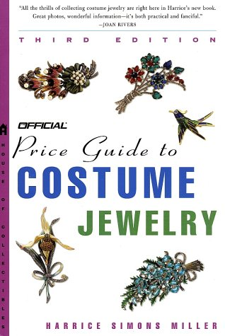 [The Official Price Guide to Costume Jewelry, 3rd edition] (Costumes Jewelry Prices)