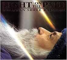 Light On The Path: Bhagwan Shree Rajneesh: 9783893380305: Amazon.com