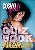 Cosmogirl! Quiz Book, The Editors of CosmoGIRL, 1588164896
