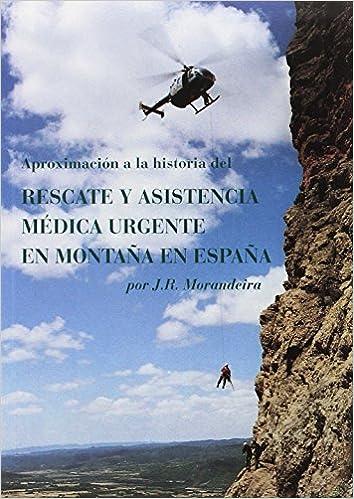 Aproximación a la historia del rescate y la asistencia médica ...