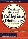 Merriam-Webster's Collegiate Dictionary, Merriam-Webster, Inc. Staff, 0877797080