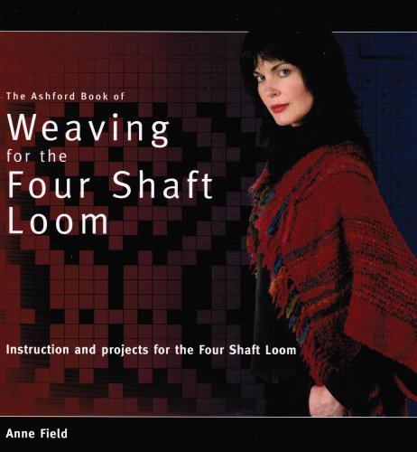 (Ashford Book of Weaving on the Four Shaft Loom )