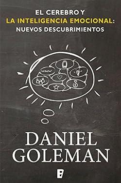 El cerebro y la inteligencia emocional: Nuevos descubrimientos (Spanish Edition)