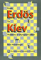From Erdös to Kiev: Problems of Olympiad Caliber (Dolciani Mathematical Expositions)