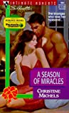 A Season of Miracles, Christine Michels, 0373079001