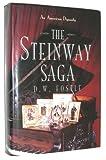 The Steinway Saga, D. W. Fostle, 0684193183