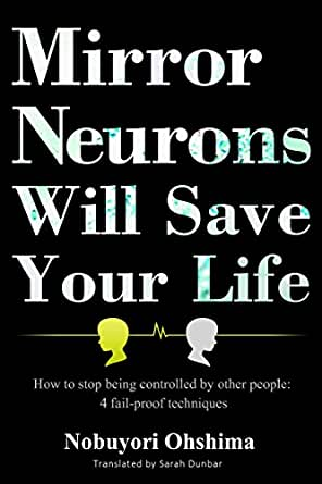 Mirror neurons will save your life how to stop being controlled by kindle price 899 fandeluxe Image collections