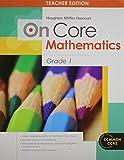 Houghton Mifflin Harcourt Mathematics On Core: Teacher's Edition without Blackline Master Grade 1 2012
