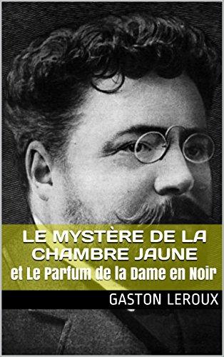 Amazon.com: Le Mystère de la Chambre Jaune: et Le Parfum de ...