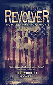 Revolver by [Hicks, Michael Patrick]
