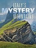 Italys Mystery Mountains