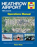 Heathrow Airport 1929 Onwards, Robert Wicks, 0857333534