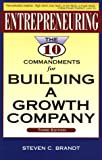 img - for Entrepreneuring: The Ten Commandments for Building a Growth Company (Build Your Business Guides) book / textbook / text book