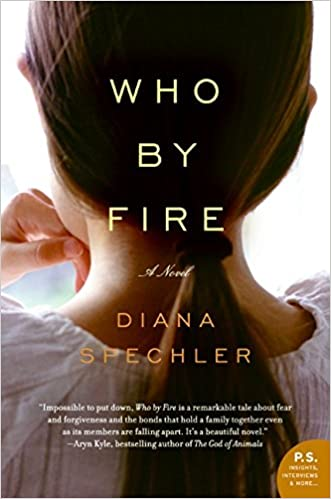 Who by Fire: A Novel (P S ): Diana Spechler: 9780061572937: Amazon