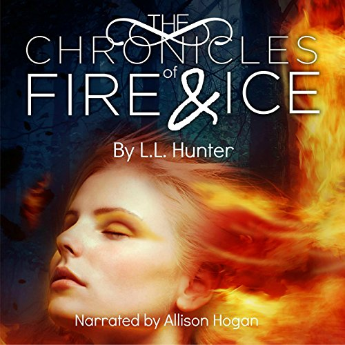 The Chronicles of Fire and Ice: The Legend of the Archangel, Book 1 - Hogan Arch
