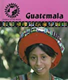img - for Guatemala (Children of the World-Set One) book / textbook / text book