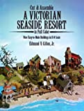 Cut and Assemble Victorian Seaside Resort, Edmund V. Gillon, 0486250970