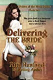 img - for Delivering The Bride (Brides of the West) (Volume 2) by Rita Hestand (2015-01-06) book / textbook / text book