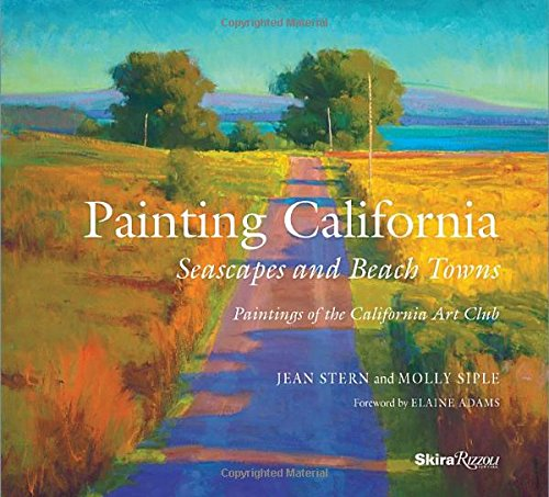 Painting California: Seascapes and Beach Towns