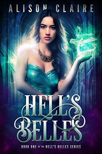 - Hell's Belles (Hell's Belles Trilogy Book 1)