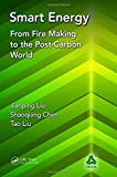 img - for Smart Energy: From Fire Making to the Post-Carbon World book / textbook / text book