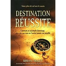 Destination réussite: Votre plan de vol vers le succès