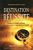 DESTINATION REUSSITE