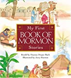 My First Book of Mormon Stories, Buck, Deanna Draper and Harston, Jerry, 1573453072