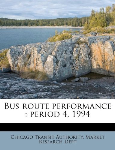 Download Bus route performance: period 4, 1994 PDF
