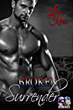 Broken Surrender (Surrender Series Book 4)