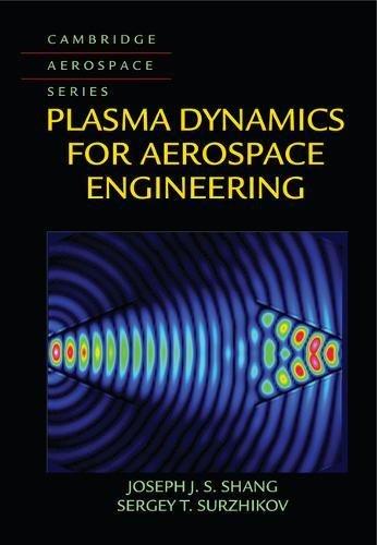 Plasma Dynamics for Aerospace Engineering (Cambridge Aerospace Series)