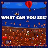 What Can You See?, Paul Rogers, 0385326033