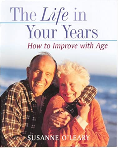 The Life in Your Years: Growing Old with Energy