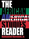 The African-American Studies Reader, Jr. Nathaniel Norment, 0890896402